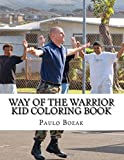Way of the Warrior Kid Coloring Book