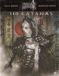 Malefic time, tome 2: 110 Katanas par Luis Royo