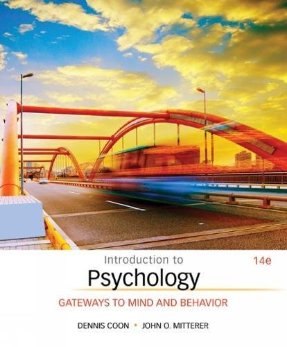 Introduction to Psychology: Gateways to Mind and Behavior by imusti