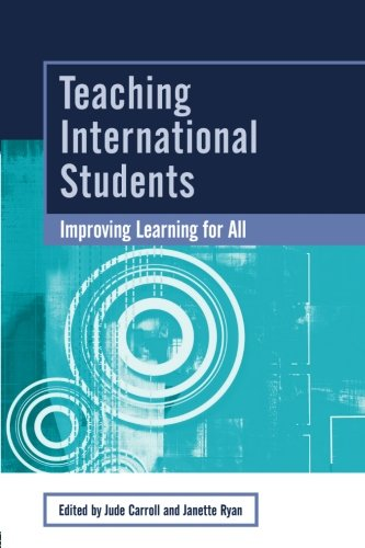 Teaching International Students: Improving Learning for All (SEDA Series)