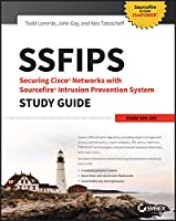 SSFIPS Securing Cisco Networks with Sourcefire Intrusion Prevention System Study Guide: Exam 500-285 Front Cover