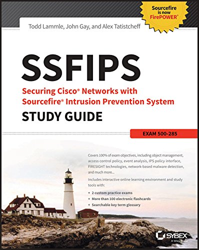 Intrusion Prevention System Ips - SSFIPS Securing Cisco Networks with Sourcefire Intrusion Prevention System Study Guide: Exam 500-285