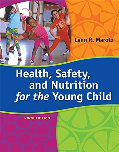 1285427335 - Health, Safety, and Nutrition for the Young Child, 9th Edition