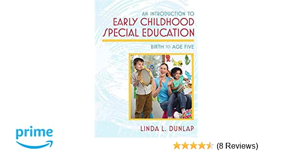 Introduction to Early Childhood Special Education: Birth to