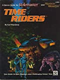 img - for Time Riders: A Genre Book for Rolemaster and Space Master book / textbook / text book