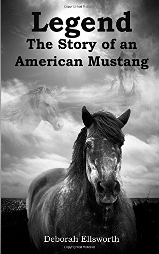 (Legend The Story of an American Mustang)