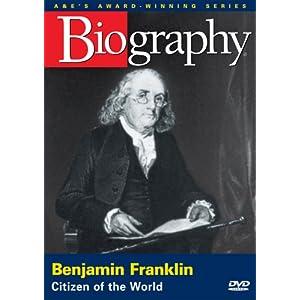 Biography: Benjamin Franklin - Citizen of the World (2006)