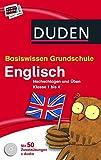 Basiswissen Grundschule - Englisch: Nachschlagen und Üben 1. bis 4. Klasse (Duden - Basiswissen Grundschule)