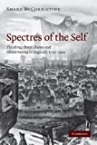 Spectres of the Self: Thinking about Ghosts and Ghost-Seeing in England, 1750-1920