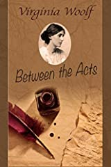 Title Between The Acts Authors Virginia Woolf Publisher GB Software Availability Amazon UK CA