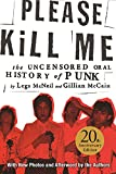 #4: Please Kill Me: The Uncensored Oral History of Punk