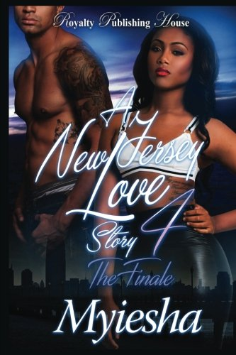 A New Jersey Love Story 4: The Finale (Volume 4)