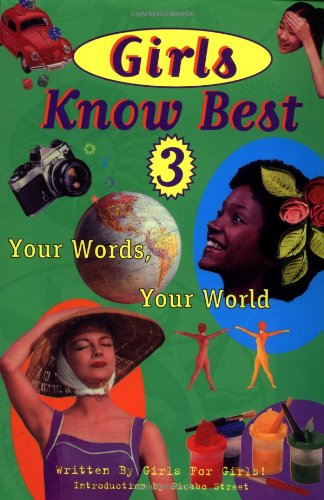 Girls Know Best 3: Your Words, Your World (Vol 3)