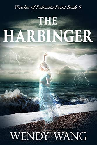 - The Harbinger: Witches of Palmetto Point Series Book 5