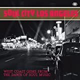 Soul City Los Angeles: West Coast Gems from the Daw