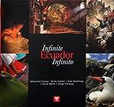 Infinite Ecuador (English and Spanish Edition)