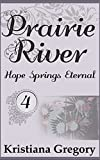 Front cover for the book Hope Springs Eternal by Kristiana Gregory