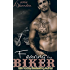 Fearing The Biker (MC Romance Book 3 - The Biker Series)