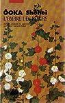 L'ombre des fleurs par Ooka