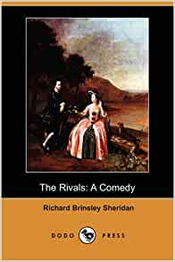 the rivals by richaed sheridan essay