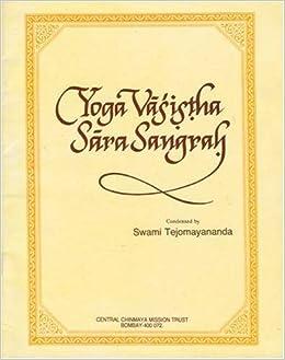 Yoga Vasistha SaraSangrah (Essence of Yoga Vasistha): Swami ...