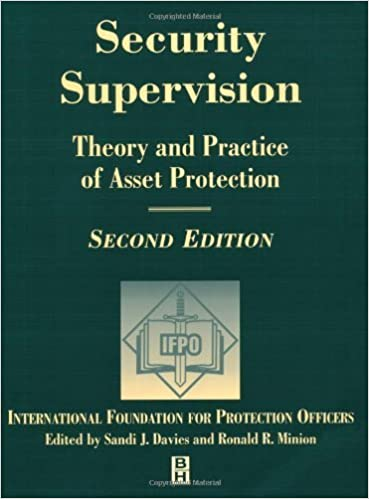 Download online Security Supervision: Theory and Practice of Asset Protection PDF