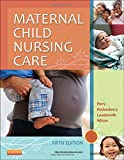 Maternal Child Nursing Care 5th Edition