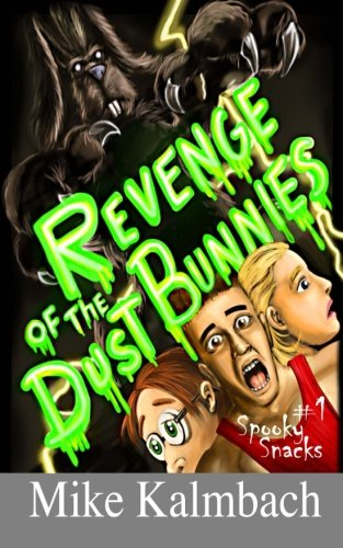 Revenge of the Dust Bunnies (Spooky Snacks) pdf