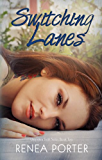 Switching Lanes (Unspoken Truth Series) Book Two
