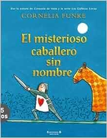 El misterioso caballero sin nombre (Las Gallinas Locas) (Spanish