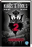 Kings & Fools. Verstörende Träume: Band 2