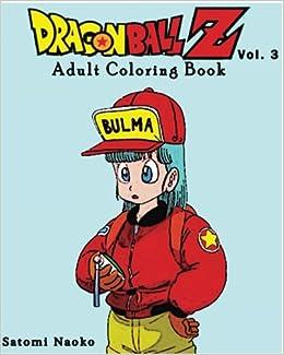 Amazon DragonBall Z Adult Coloring Book Series Vol3 9781535095730 Yoshida Daiki Books