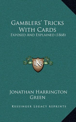 Download Gamblers' Tricks With Cards: Exposed And Explained (1868) ebook