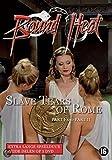 DVD Bound Heat : Slave Tears of Rome Part 1 & 2 by Hana Ramchova