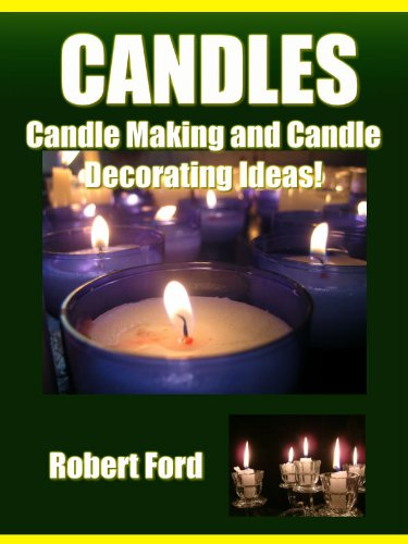 Candles - Candle Making and Candle Decorating Ideas!