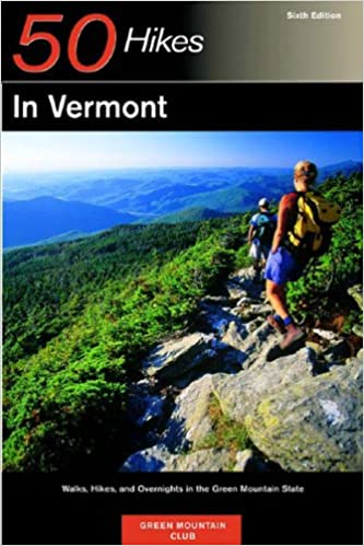 explorers guide 50 hikes in vermont 7th edition