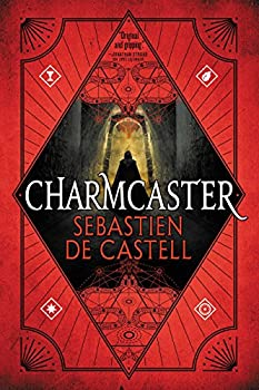 Charmcaster by Sebastien de Castell science fiction and fantasy book and audiobook reviews