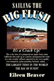 Sailing the Big Flush, Eileen Beaver, 1596637854
