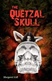 The Quetzal Skull, Magaret Gill, 1432768662