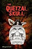 The Quetzal Skull, Magaret Gill, 1432768662