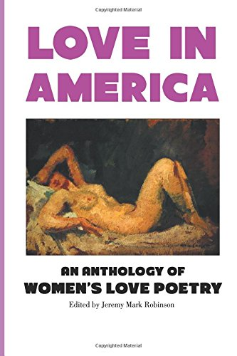 Love In America: An Anthology of Women's Love Poetry (Pagan America) PDF
