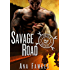 SAVAGE ROAD (A Devil Call MC Book) (Layne & Shelby Book One)
