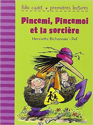 Lire Pincemi, Pincemoi et la sorcière pdf ebook