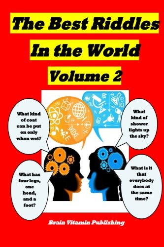 The Best Riddles in the World Volume 2
