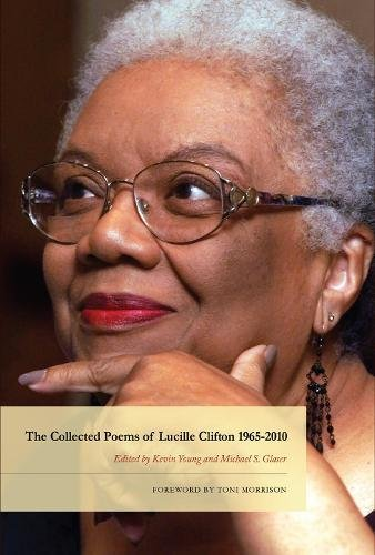 The Collected Poems of Lucille Clifton 1965-2010 (American Poets Continuum) by BOA Editions