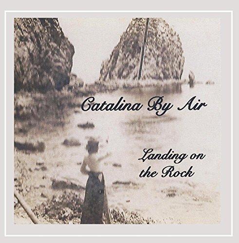 Landing On the Rock (Catalina Landing)