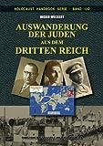 img - for Auswanderung der Juden aus dem Dritten Reich (Holocaust Handb??cher) (Volume 12) (German Edition) by Ingrid Weckert (2015-04-01) book / textbook / text book