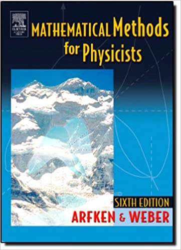 Mathematical methods for physicists 6th edition george b arfken mathematical methods for physicists 6th edition george b arfken hans j weber 9780120598762 amazon books fandeluxe Image collections