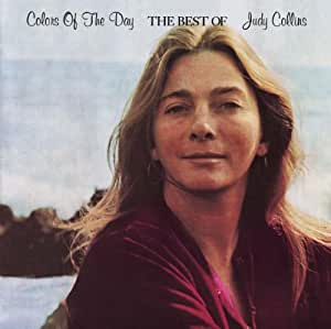 Colors of the Day: The Best of Judy Collins