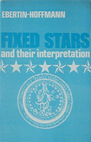 Fixed Stars and Their Interpretation